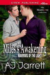 Miles's Awakening [Warriors of the Light 1]