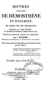 Oeuvres complètes de Démosthène et d'Eschine: en Grec et en Français, Volume4
