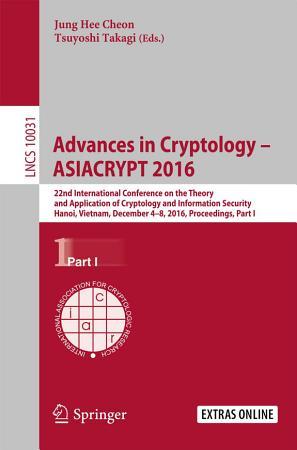 Advances in Cryptology     ASIACRYPT 2016 PDF