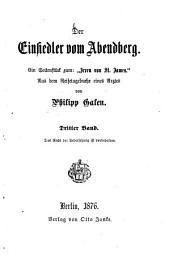 """Der Einsiedler vom Abendberg0: Ein Seitenstück zum """"Irren von St. James."""" Aus dem Reisetagebuche eines Arztes von Philipp Galen, Band 3"""