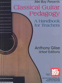 Classical Guitar Pedagogy