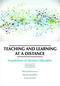 Teaching and Learning at a Distance Book
