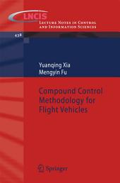 Compound Control Methodology for Flight Vehicles
