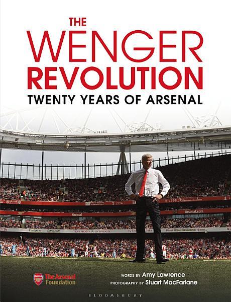 Download The Wenger Revolution Book