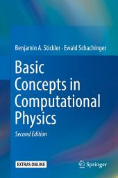 Basic Concepts in Computational Physics: Edition 2