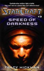 Starcraft #3: Speed of Darkness