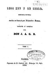 Luis XIV y su siglo: historia-novela, Volúmenes 1-2