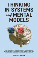 Thinking in Systems and Mental Models