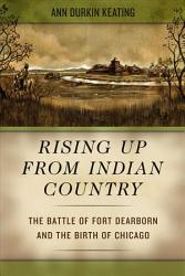 Rising Up From Indian Country Book PDF