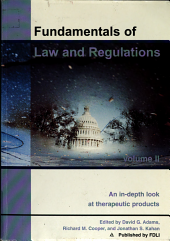 Fundamentals of Law and Regulation  An in depth look at therapeutic products PDF