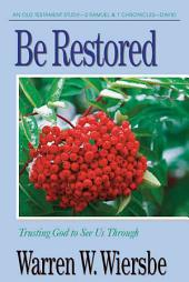 Be Restored