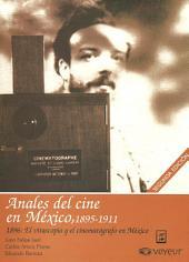 1896: El vitascopio y el cinematógrafo en México: Anales del Cine en México, 1895-1911