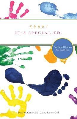 Shhh  It s Special Ed  Your School District s Best Kept Secret PDF