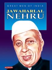 Great Men Of India: Jawaharlal Nehru