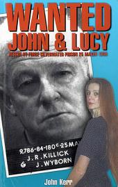 Wanted: John & Lucy: Rescue By Force Silverwater Prison 25 March 1999