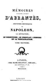 Mémoires de Madame la duchesse d'Abrantès: ou souvenirs historiques sur Napoléon, la revolution, le directoire, le consulat, l'empire et la restauration, Volumes9à10