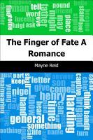 The Finger of Fate  A Romance PDF