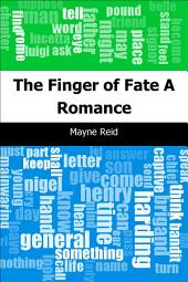 The Finger of Fate: A Romance