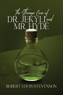 The Strange Case of Dr. Jekyll and Mr. Hyde (Annotated, Mass Market)