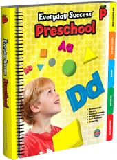 Everyday SuccessTM Preschool, Grade PK