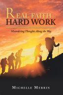 Real Faith Is Hard Work
