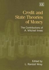 Credit and State Theories of Money: The Contributions of A. Mitchell Innes