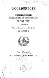 Woordenboek van Nederlandsche gelijkluidende en klankverwante woorden (Homonymes), met de beteekenis in het Fransch