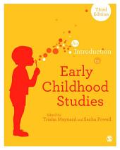 An Introduction to Early Childhood Studies: Edition 3