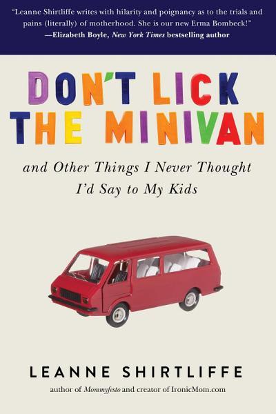 Download Don t Lick the Minivan Book