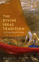The Divine Ideas Tradition in Christian Mystical Theology PDF