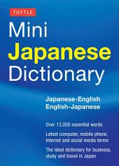 Tuttle Mini Japanese Dictionary: Japanese-English English-Japanese
