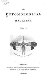 The Entomological Magazine ...: Volume 4