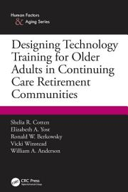 Designing Technology Training for Older Adults in Continuing Care Retirement Communities PDF