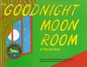 Goodnight Moon Room  A Pop Up Book PDF