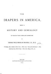 The Drapers in America: Being a History and Genealogy of Those of that Name and Connection