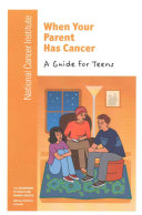 When Your Parent Has Cancer Book