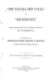 The Niagara Ship Canal: And Reciprocity : Papers Written for the Buffalo Commercial Advertiser