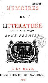 Continuation des mémoires de littérature et d'histoire de Mr. de Salengre, par Pierre Nicolas Desmolets
