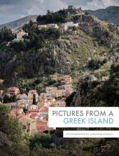 Pictures From A Greek Island: Photographed by Jordan Blakesley