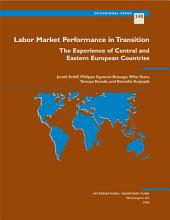 Labor Market Performance in Transition: The Experience of Central and Eastern European Countries