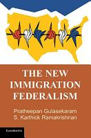 The New Immigration Federalism PDF