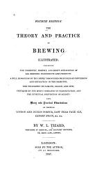 The Theory and Practice of Brewing Illustrated ...