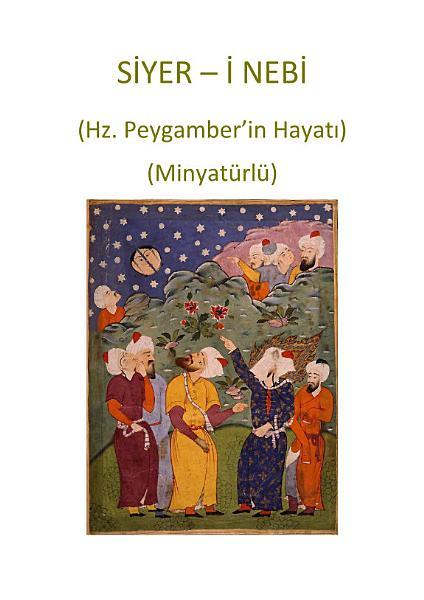 Siyer I Nebi Minyaturlu