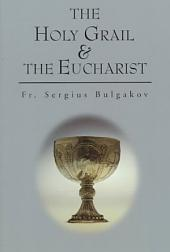 The Holy Grail and the Eucharist
