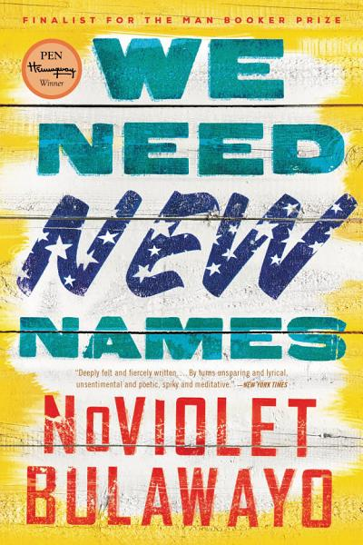Download We Need New Names Book