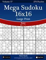 Mega Sudoku 16x16 Large Print   Easy   Volume 57   276 Logic Puzzles PDF