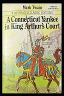 A CONNECTICUT YANKEE IN KING ARTHUR S COURT  Annotated  Young Adult Age PDF