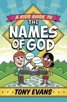 A Kid s Guide to the Names of God PDF
