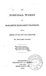 The Poetical Works of Elizabeth Margaret Chandler