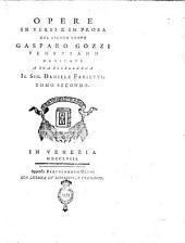 Opere in versi e in prosa del signor conte Gasparo Gozzi veneziano ... Tomo primo [-sesto]: 2